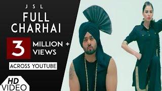 Full Charhai (Full Song) JSL | Sulakhan Cheema | Christine | JSL New Song | Analog Records