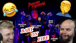 WTF!? 😂 | Psychosexual - Baby On Fire | Metalheads Reaction