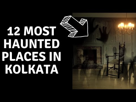 12 Haunted Places In Kolkata | Mysterious India