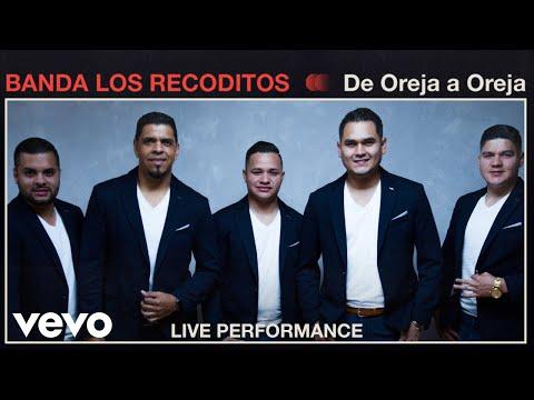 "Banda Los Recoditos - ""De Oreja a Oreja"" Live Performance | Vevo"