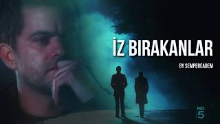 İz Bırakanlar | wattpad story by sempereadem