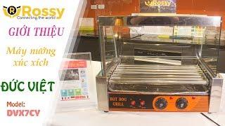 Giới thiệu Máy nướng xúc xích Đức Việt DVX7CY