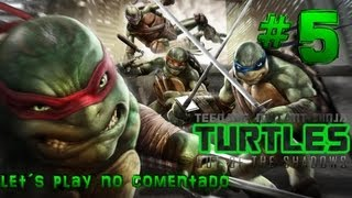 Teenage Mutant Ninja Turtles: Out Of The Shadows Gameplay Español Parte 5 No Comentado