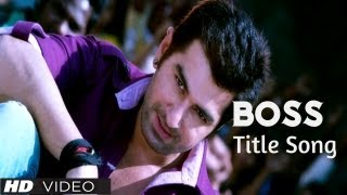 BOSS Movie Title Song Feat. Jeet and Subhasree | Full HD Video Song