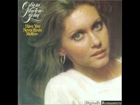 Olivia Newton-John - Have You Never Been Mellow