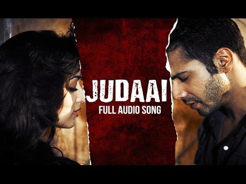 Judaai | Full Audio Song | Badlapur video