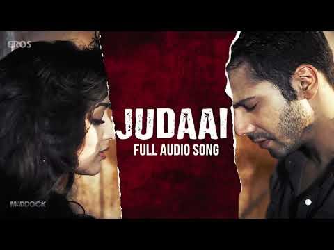 Judaai   Full Audio Song   Badlapur