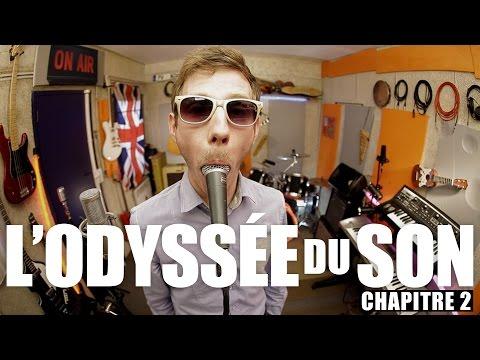 L'Odyssée du Son - Chapitre 2 : Enregistrer de la musique