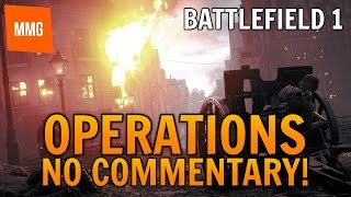 Battlefield 1: **No Commentary** Operations in Kaiserschlacht Campaign