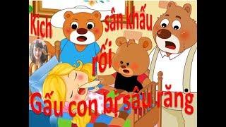 Gấu con bị sâu răng - Kịch sân khấu rối - Hiệu trưởng kể chuyện - Phương Nguyễn
