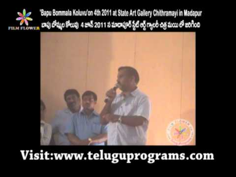 Bapu Bommala Koluvu Speech Video 1 at State Art Gallery in Madhapur...