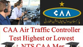 CAA Air Traffic Controller Test Highest or Lowest Merit, NTS CAA Merit List