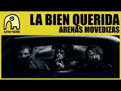 Thumbnail of video LA BIEN QUERIDA - Arenas Movedizas