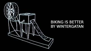 Biking Is Better By Wintergatan / Track 5/9