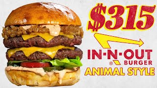 $315 In-N-Out Animal Style Burger and Fries | Fancy Fast Food | Mythical Kitchen