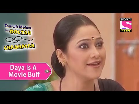 Your Favorite Character | Daya Is A Movie Buff | Taarak Mehta Ka Ooltah Chashmah