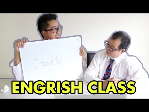 Asian Dad goes back to SCHOOL - Engrish Lessons