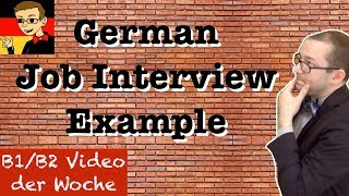 Job Interview - Learn Intermediate German for B1/B2 #6 - Deutsch lernen