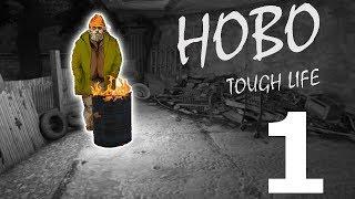 Jsem bezdomovec #1 |Hobo: Tough Life