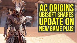 Assassin's Creed Origins New Game Plus UBISOFT SHARES UPDATE (AC Origins New Game Plus)