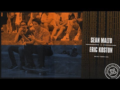 BATB 11 Before The Battle Week 1: Sean Malto vs Eric Koston