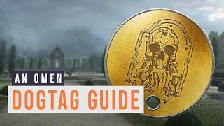 ➞ An Omen Dogtag Guide! Battlefield 1 Easter Egg