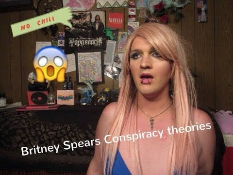 BRITNEY SPEARS CONSPIRACY THEORIES