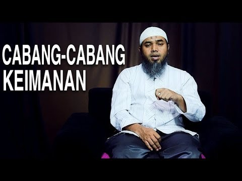 Serial Aqidah Islam (15): Cabang Keimanan - Ustadz Afifi Abdul Wadud