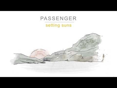 Passenger | Setting Suns (Official Audio)