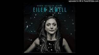 Eilen Jewell - You Gonna Miss Me