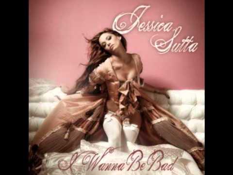 Download Lagu Jessica Sutta - I Wanna Be Bad MP3 Free