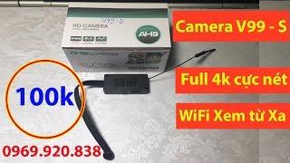 Camera V99-S WiFi Full 4K Thế hệ mới Không cần pin Vẫn sài tốt