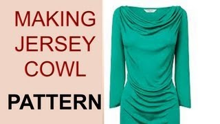 Stretch Jersey Cowl Neck Top Pattern / BASIC PATTERN TO COWL NECK