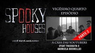 Limpeza de Casas - Episodio 24 - A casa das Youtubers 2 (feat. Thiessita e Gabriela Busnello)