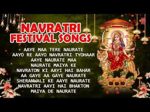 Navratri Festival Songs, Best Collection Of Special Navratri Bhajans I Full Audio Songs Juke Box video