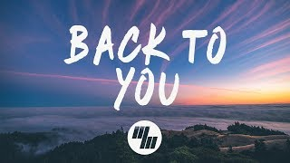 Download Lagu Selena Gomez - Back To You (Lyrics) Anki Remix Gratis STAFABAND