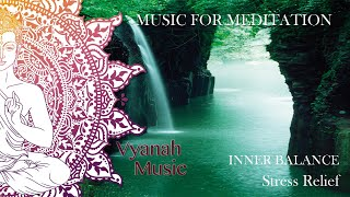 Relaxing Music For Deep Meditation - Vyanah