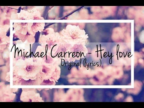 Michael Carreon - Hey Love