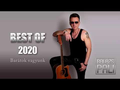 Balázs Pali - Barátok vagyunk ( ÚJRATÖLTVE 2020 )