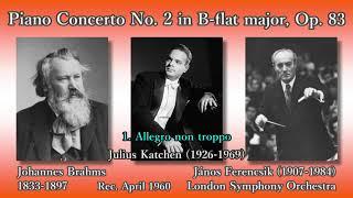 Brahms: Piano Concerto No. 2, Katchen & Ferencsik (1960) ブラームス ピアノ協奏曲第2番 カッチェン&フェレンチク