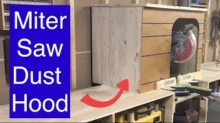12ft Miter saw station part 4 - the miter saw dust hood