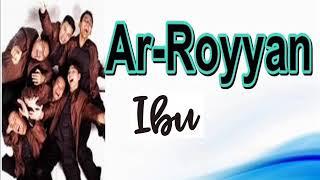Ar-Royyan || Ibu FULL Album || 2004