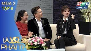 HTV LÀ VỢ PHẢI THẾ 2 Vợ chồng hoàng tử xiếc Quốc Nghiệp cãi nhau vì cô Google LVPT #6 FULL 15/5