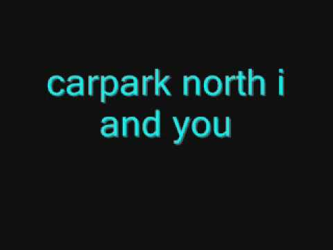 Carpark North - I And You