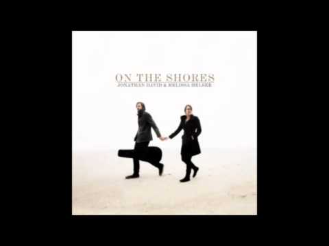 Jonathan David Helser - On The Shores