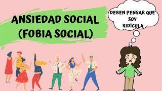 ANSIEDAD SOCIAL (FOBIA SOCIAL) EN 4 MINUTOS
