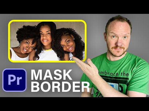 Add a Border to a Mask in Premiere Pro 2021