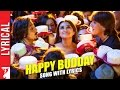 Download Happy Budday - Song with Lyrics - Kill Dil MP3 song and Music Video