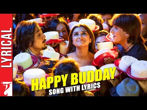Lyrical: Happy Budday - Full Song With Lyrics - Kill Dil