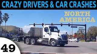Crazy Drivers & Car Crash Compilation - North America Episode 49